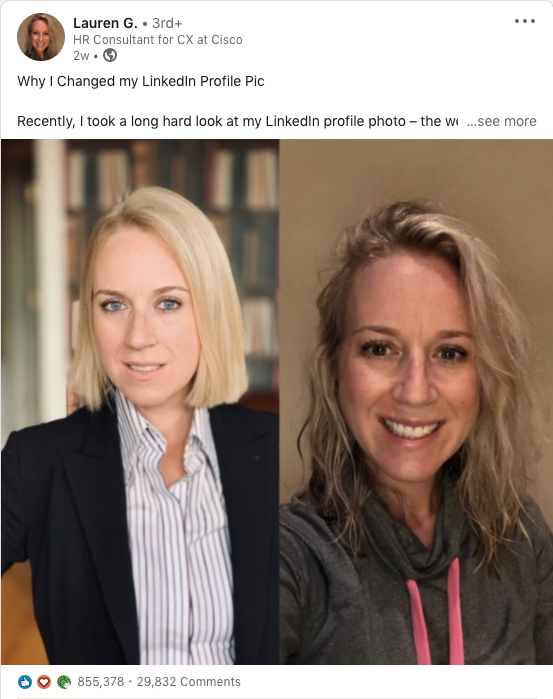 """The screenshot shows two photos - one coming from a profesisonal photoshoot, the other a selfie with a caption starting to read """"Why I changed my LinkedIn profile pic."""""""