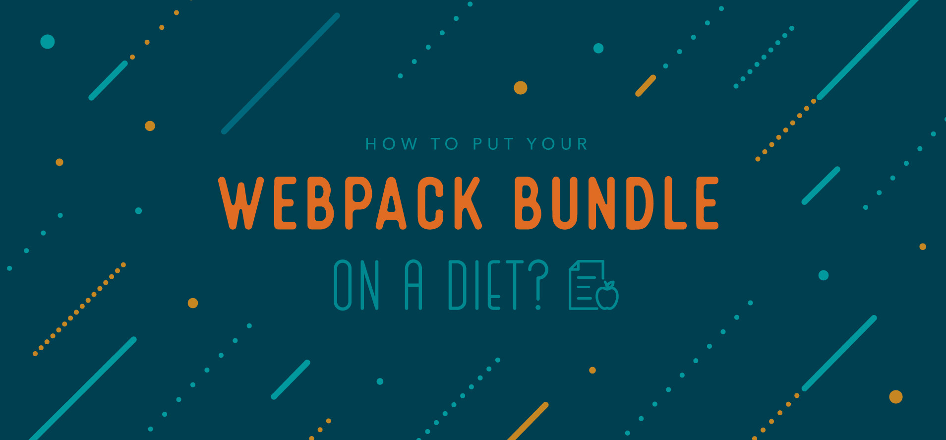 Put Your Webpack Bundle On A Diet - Part 1 | Contentful