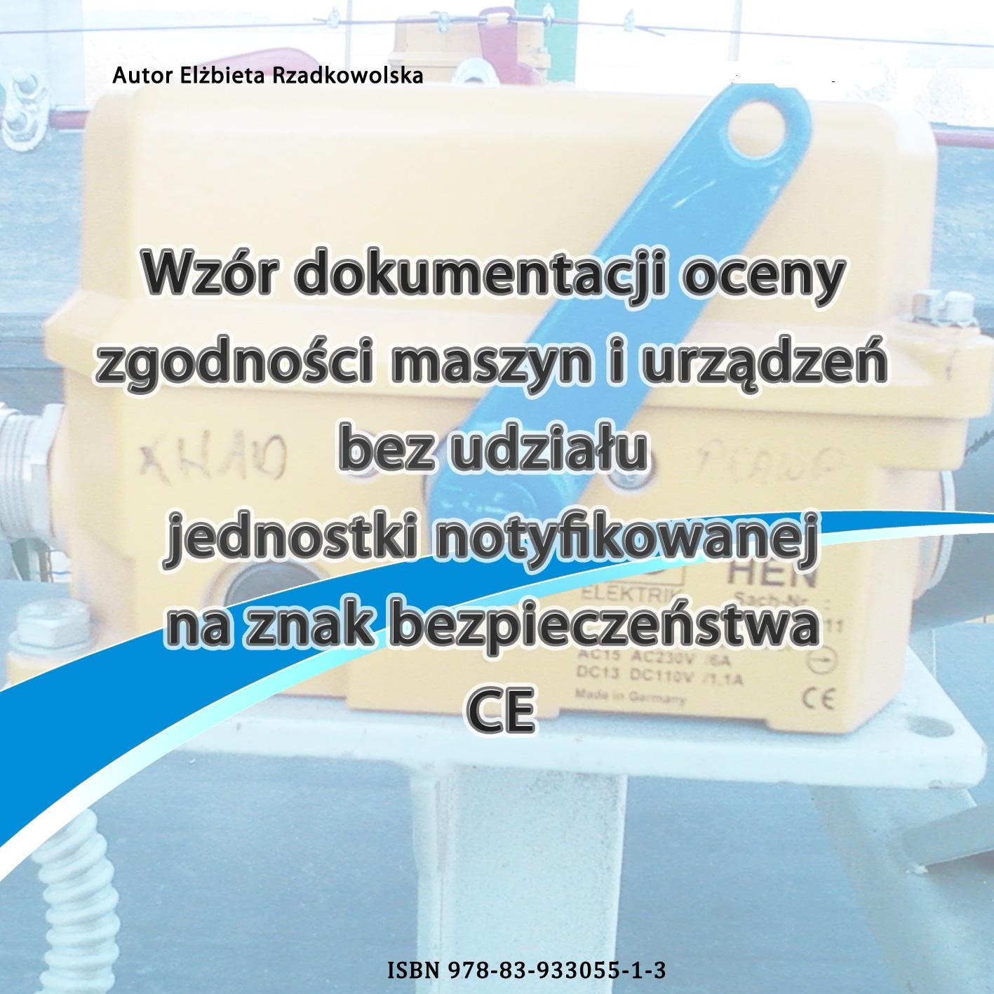 Obrazek dla postu Procedura nadawania znaku CE - dyrektywa maszynowa MD 2006/42/WE