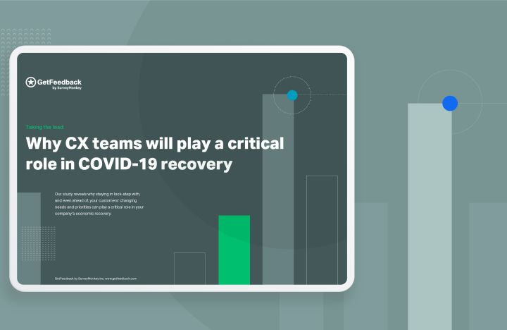 2020 CX research: Why CX teams will play a critical role in COVID-19 recovery