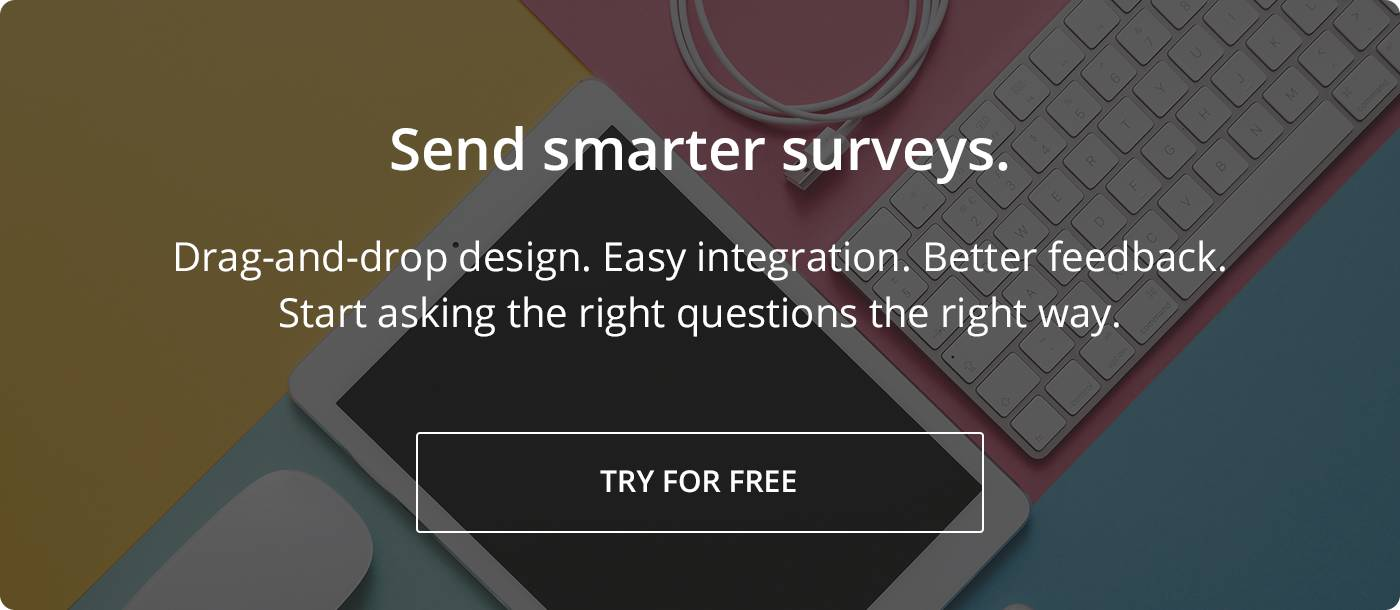 Send smarter surveys