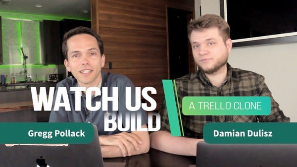 Watch Us Build a Trello Clone