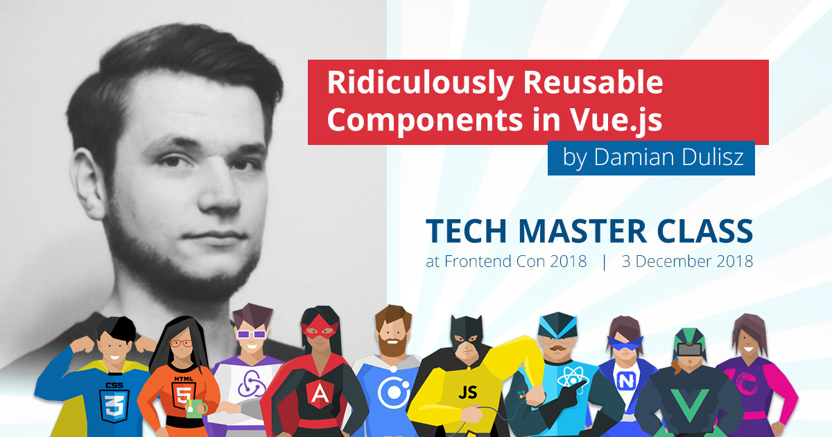 Ridiculously Reusable Components in Vue.js – Workshop