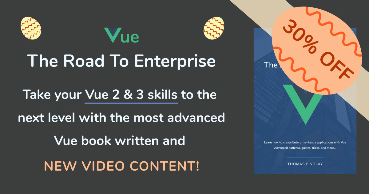 Vue - The Road To Enterprise