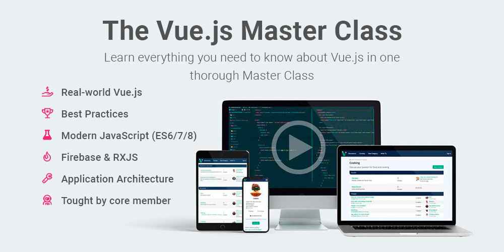 Learn real-world Vue.js with The Vue.js Master Class