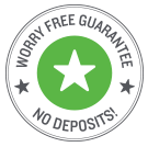 Worry-free guarantee, no deposits