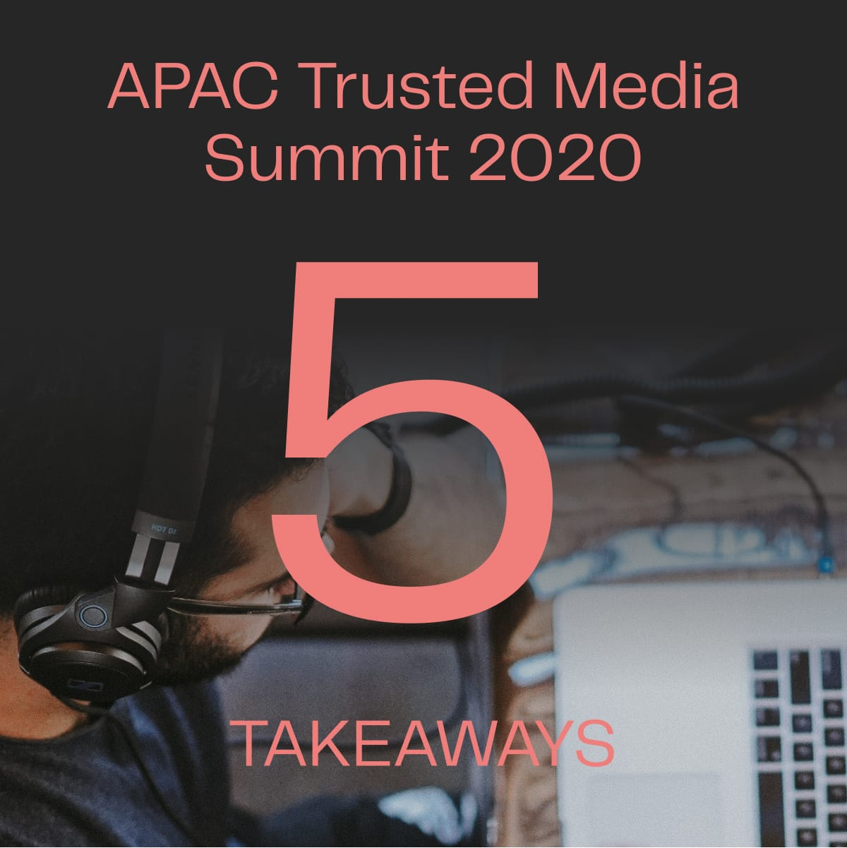APAC Trusted media summit