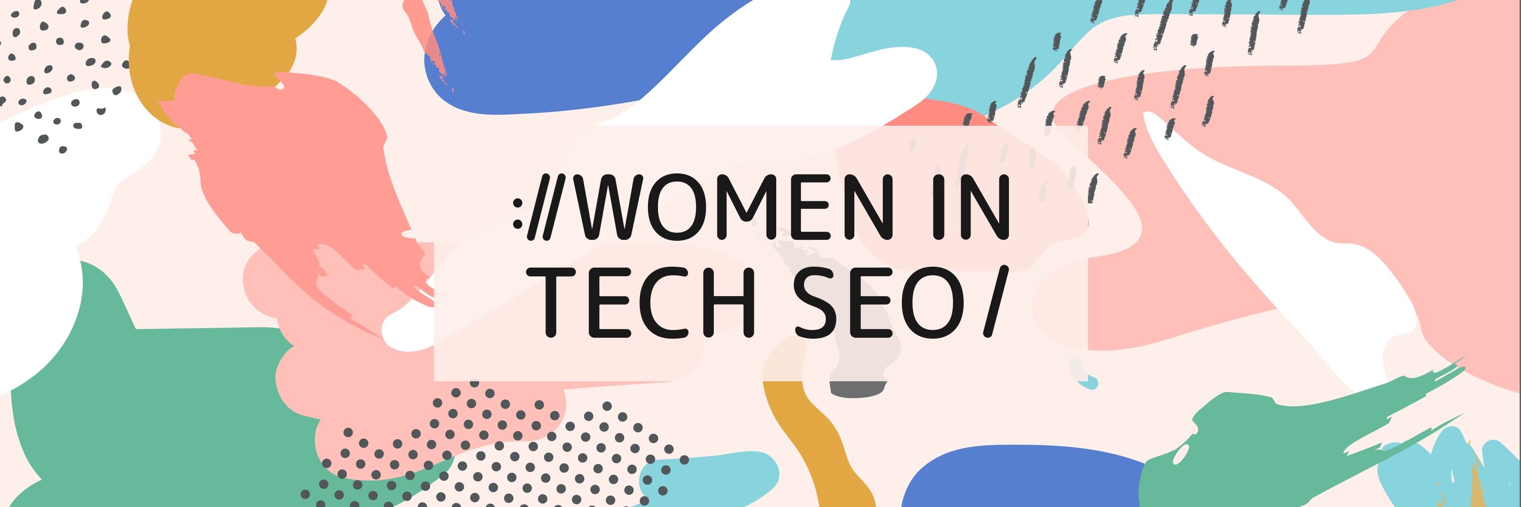 Women in Tech SEO - Freelancers