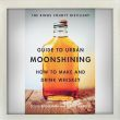The Kings County Distillery Guide to Urban Moonshining, How to Make and Drink Whiskey