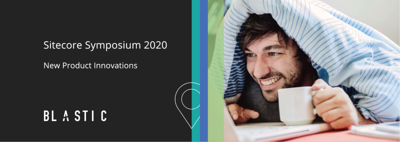 Sitecore Symposium 2020 New Product Innovations