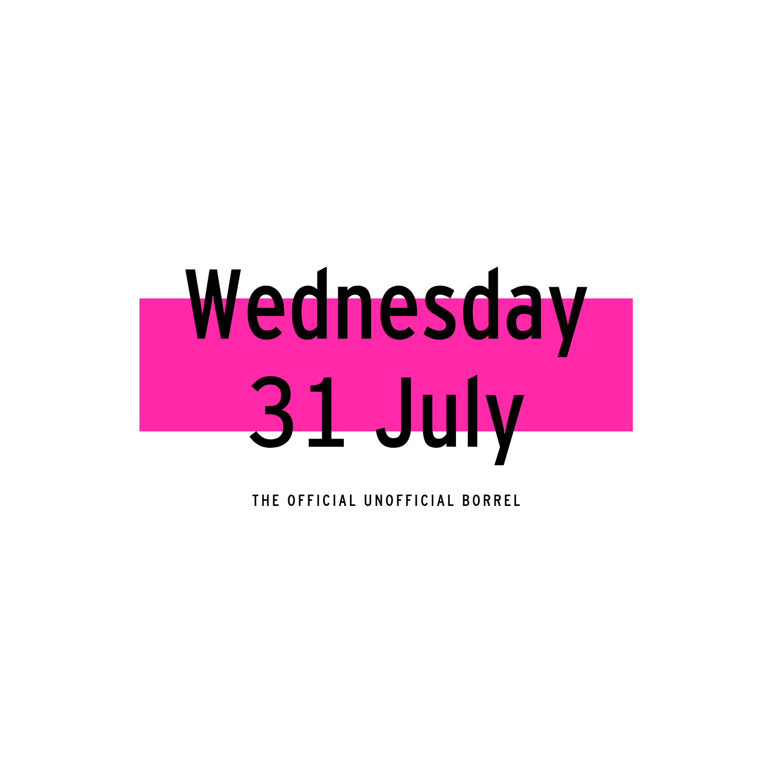Wednesday 31 July | 2019