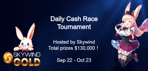 Skywind Daily Cash Race Tournament!