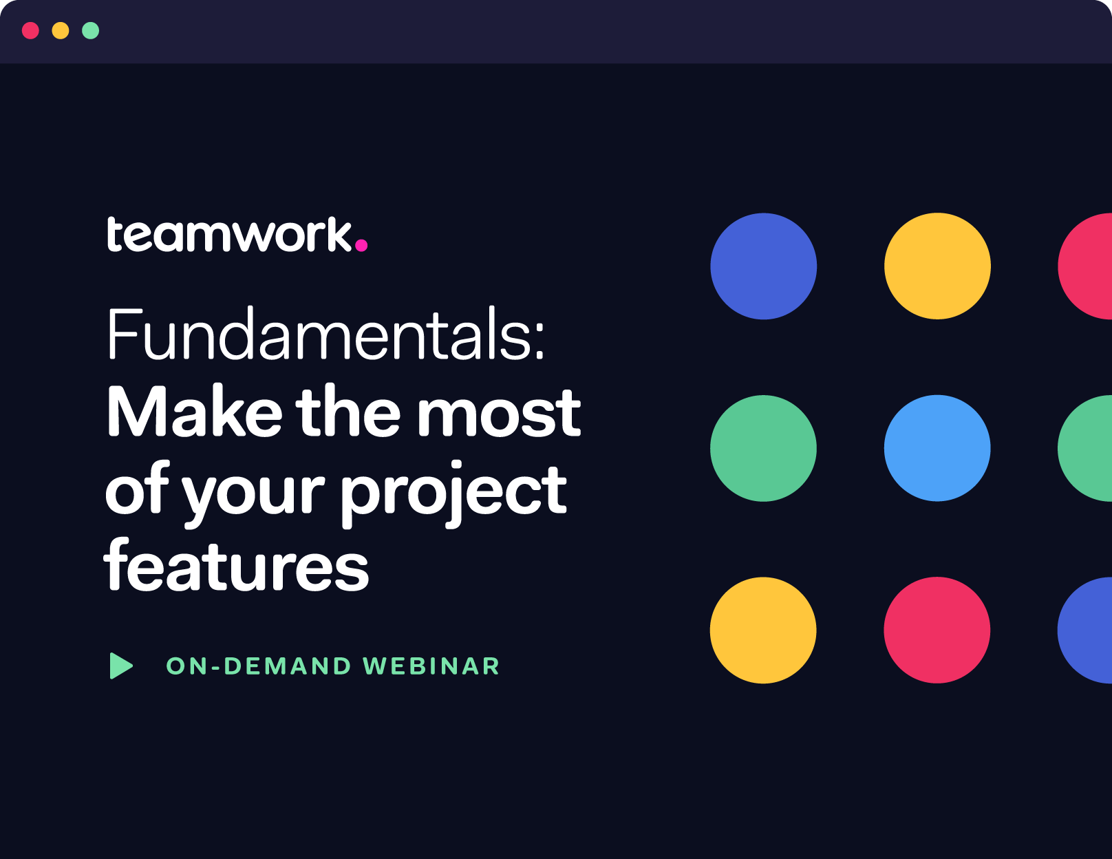 Fundamentals: Make the most of your project features