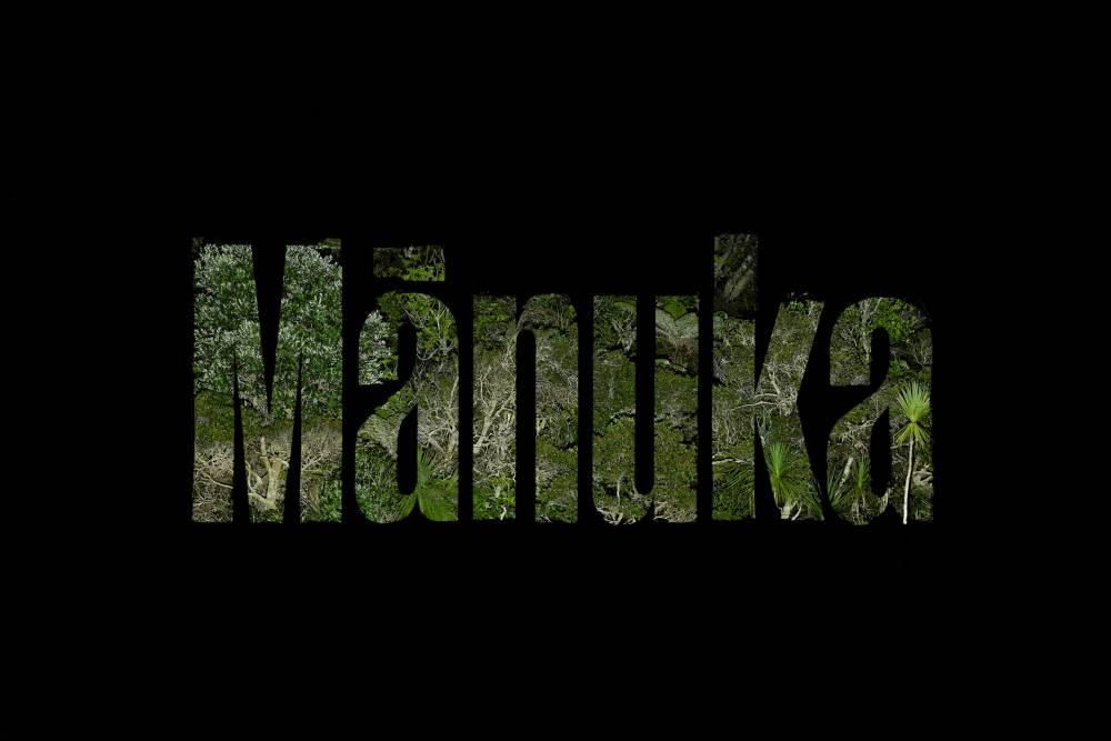 Manuka - Kris Sowersby