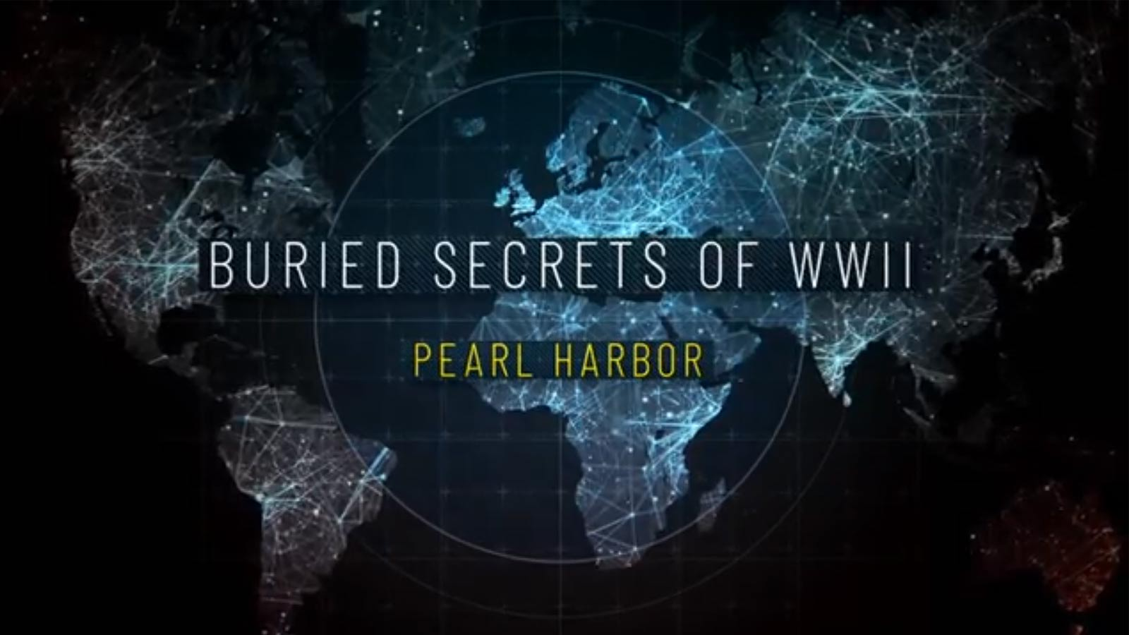 Buried-Secrets-of-WWII---Pearl-Habour