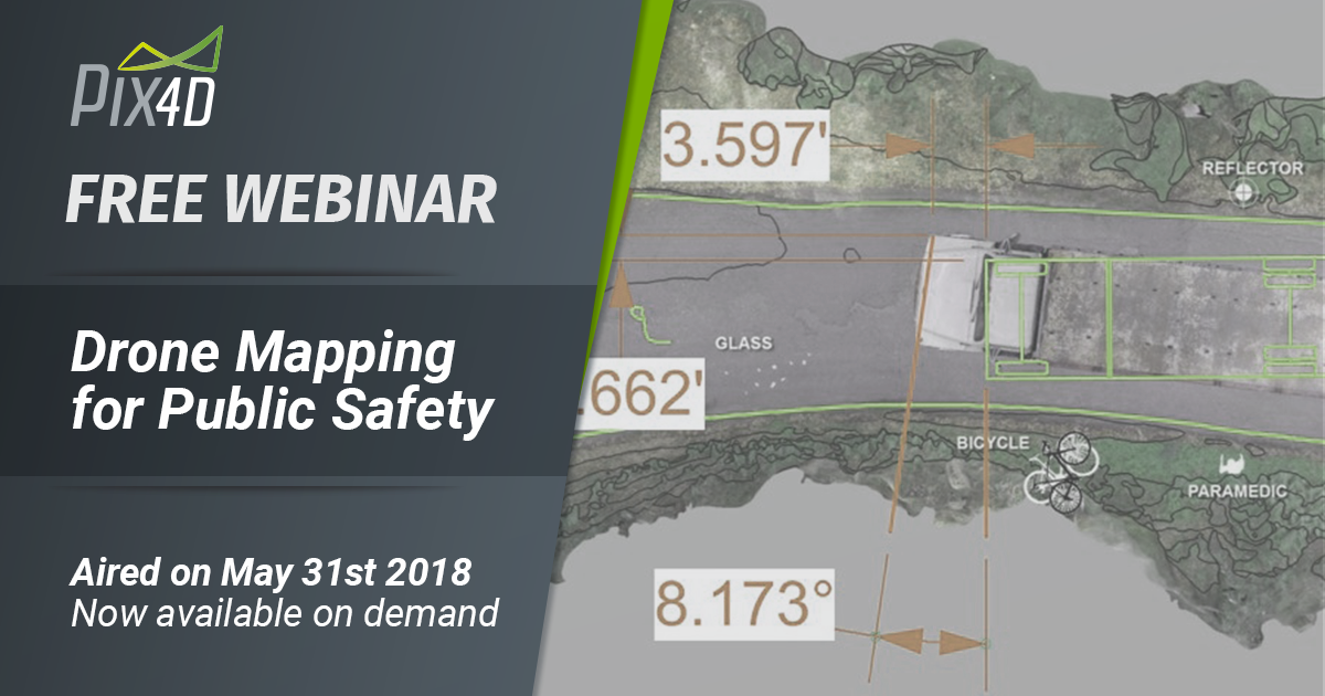 Pix4Dmapper WEBINAR drone mapping for public safety