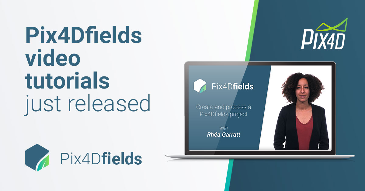 Pix4Dfields video tutorial