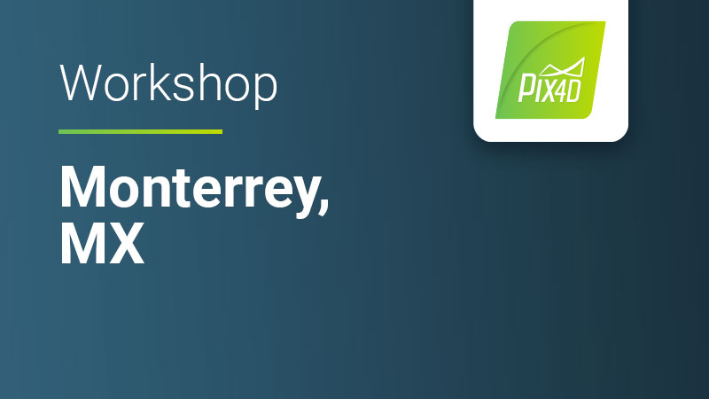 Pix4D Online workshop for drone mapping and photogrammetry in Monterrey Mexico