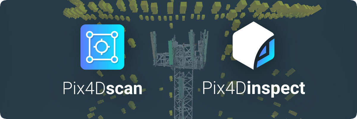 Pix4Dscan and Pix4Dinspect
