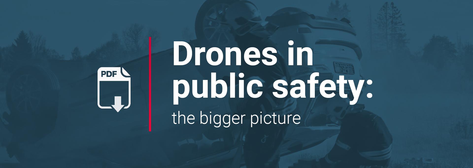 Free ebook: drones in public safey, the bigger picture