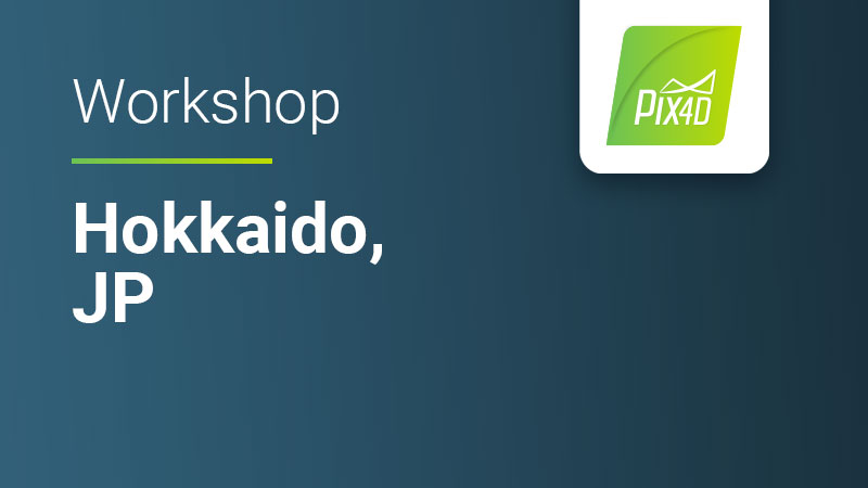 Pix4D workshop for drone mapping and photogrammetry in Hokkaido