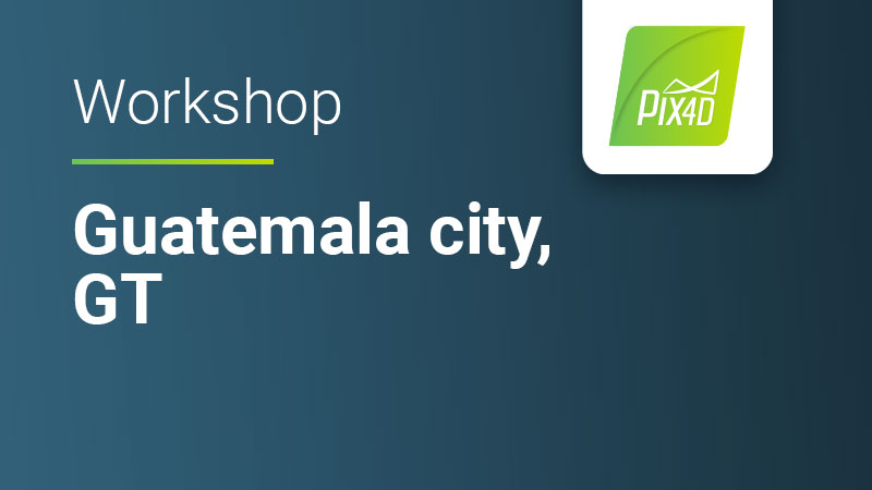 Pix4D Online workshop for drone mapping and photogrammetry in Guatemala city Guatemala