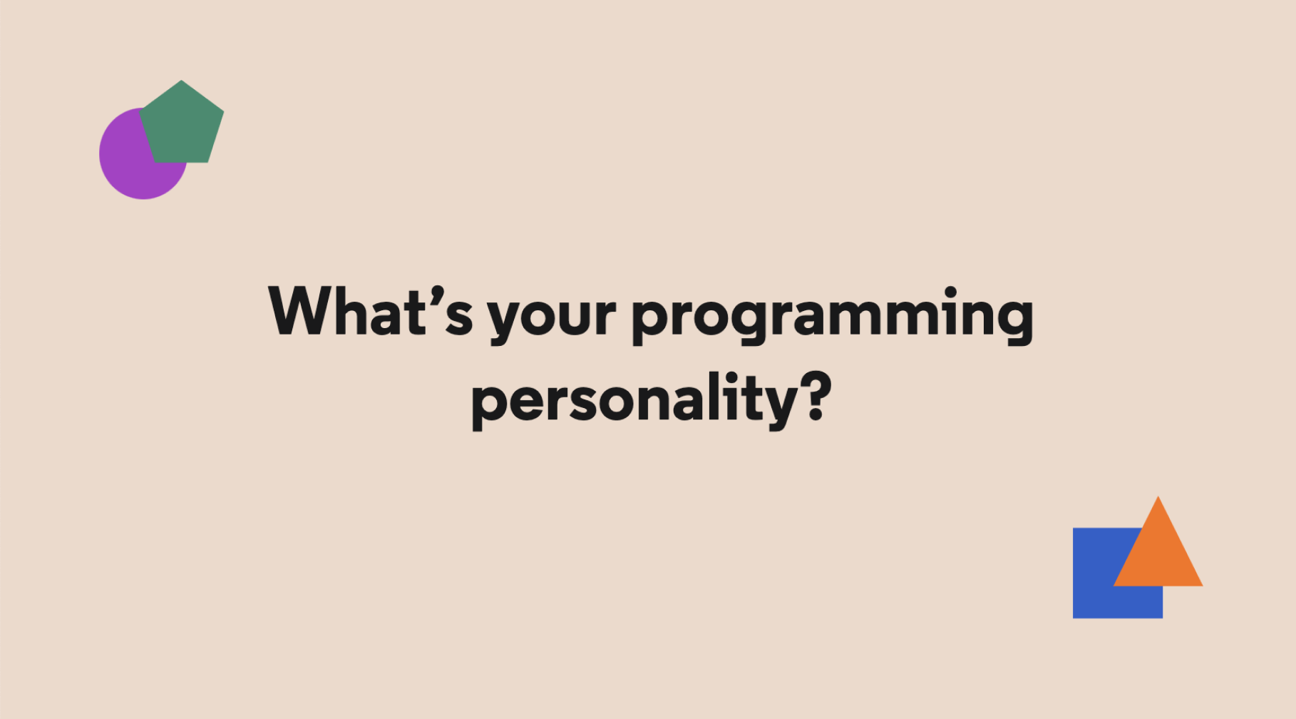 What's your programming personality?
