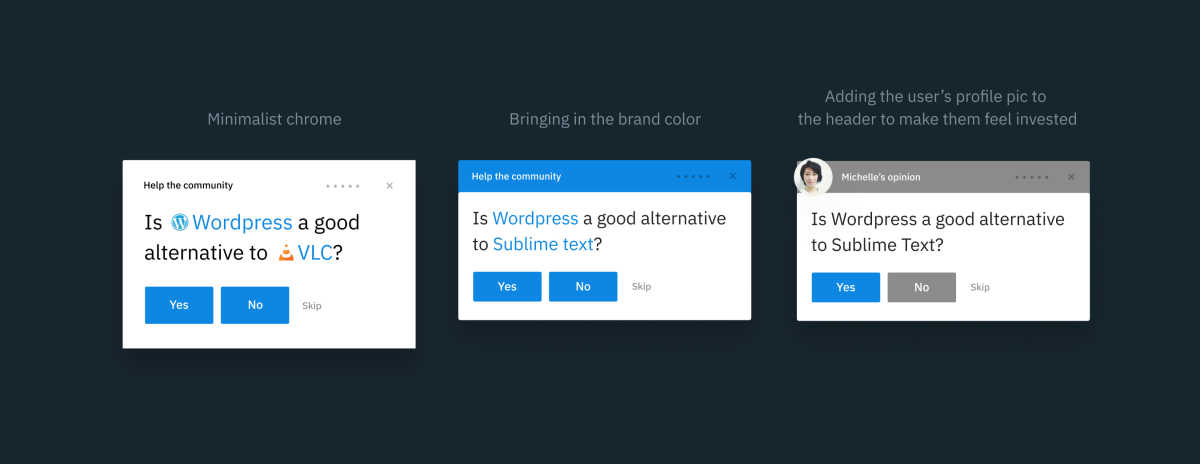 Three different modal styles. The first one is minimalist, the second one has a blue header and the third one has a grey header with the current user's profile picture in it.