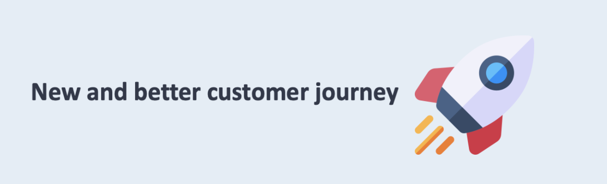 new and better customer journey
