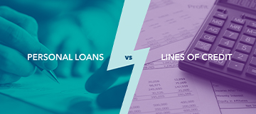 Personal Loans vs. Lines of Credit