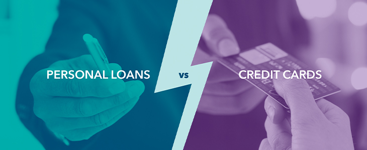 Personal Loans vs. Credit Cards - A Closer Look