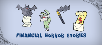 Beware! 4 Scary Financial Stories That Could Happen to You