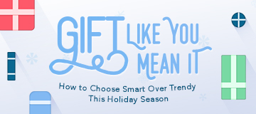Gift Like You Mean It: A OneMain Holiday Gift Guide