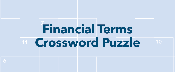 Can You Finish Our Financial Terms Crossword Puzzle?