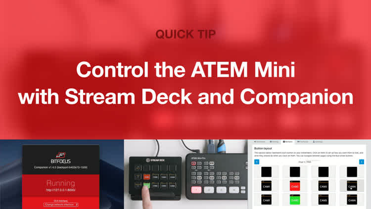 Control ATEM Mini with a Stream Deck and Companion
