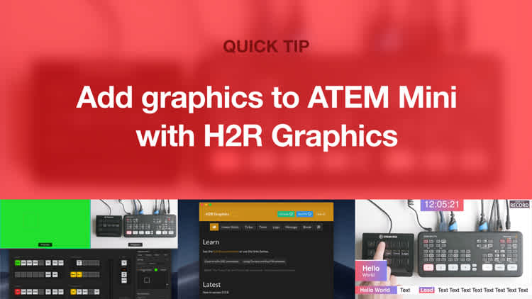 Add graphics to ATEM Mini Pro with H2R Graphics