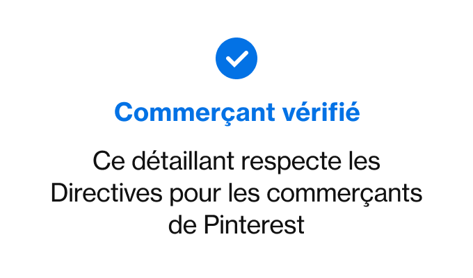 Exemple de badge du programme de commerçants vérifiés avec la coche bleue et l'indication «Ce commerçant respecte les directives pour les commerçants de Pinterest»