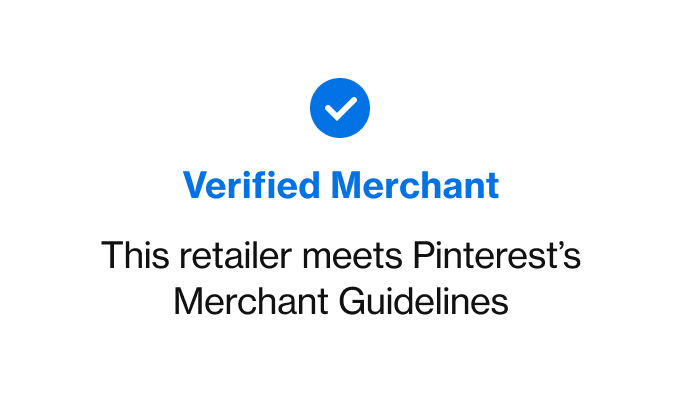 An example of the Verified Merchant badge with its blue checkmark and the words 'This retailer meets Pinterest's Merchant Guidelines'