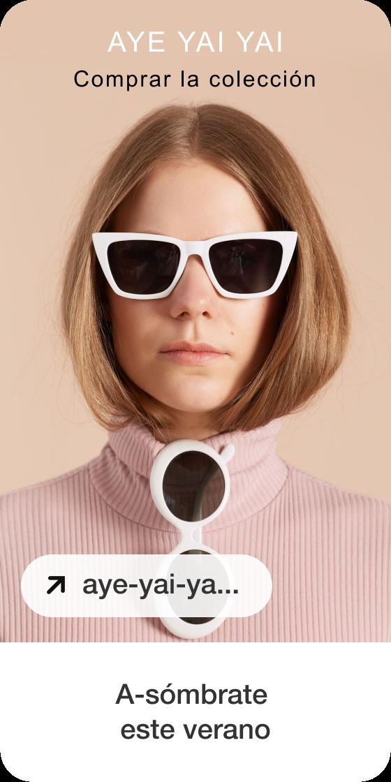Imagen que muestra la creación de un Pin con una foto de una mujer caucásica usando gafas de sol de color blanco, un logotipo y un título