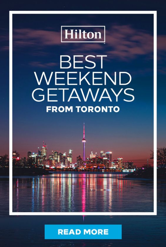 Hilton ad for weekend trips from Toronto