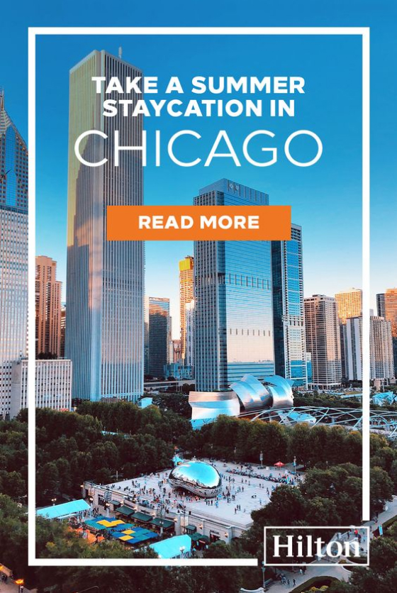 Hilton ad for staycations in Chicago