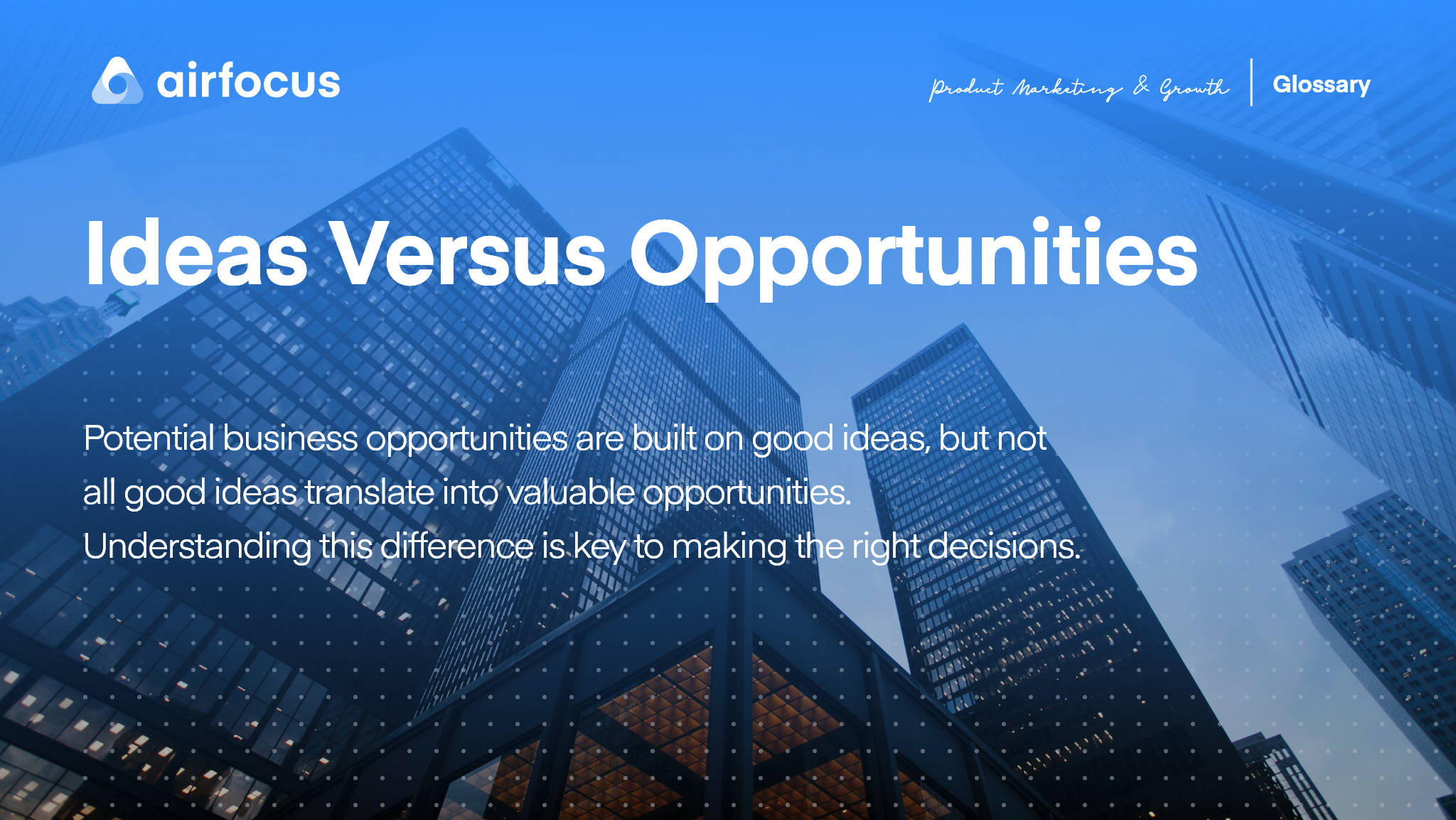 What Does Ideas Versus Opportunities Mean