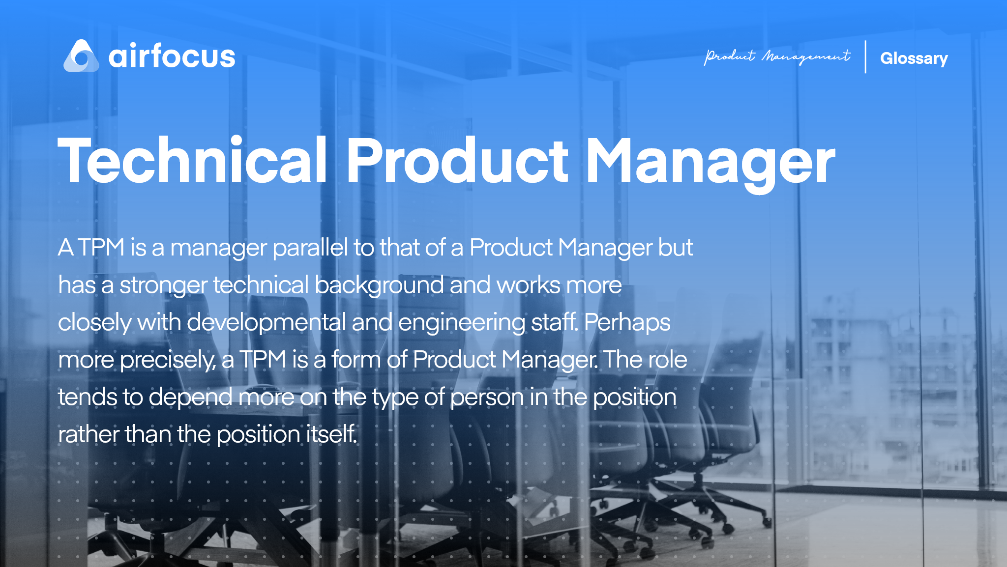 What is a Technical Product Manager?