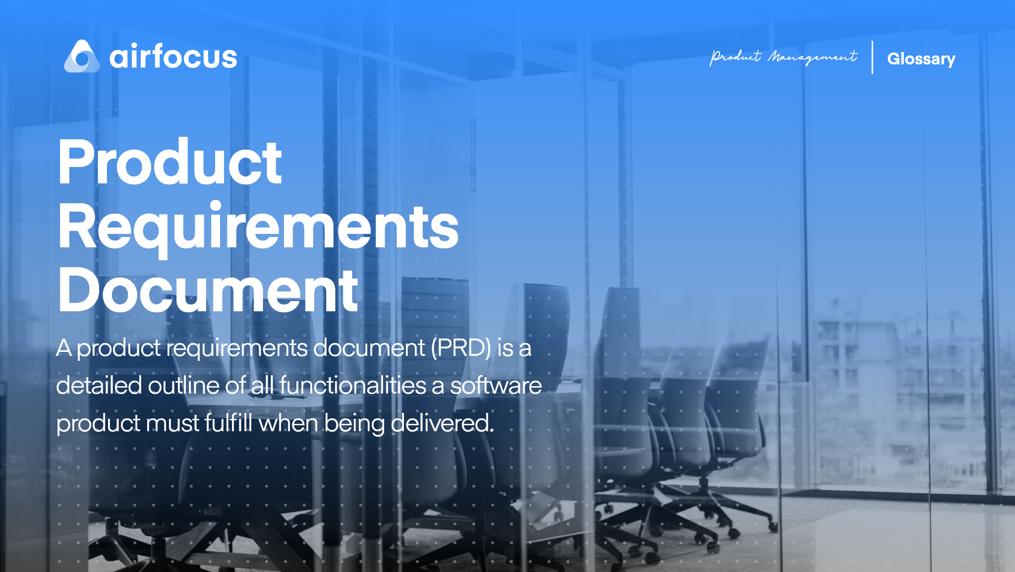 What is Product Requirements Document