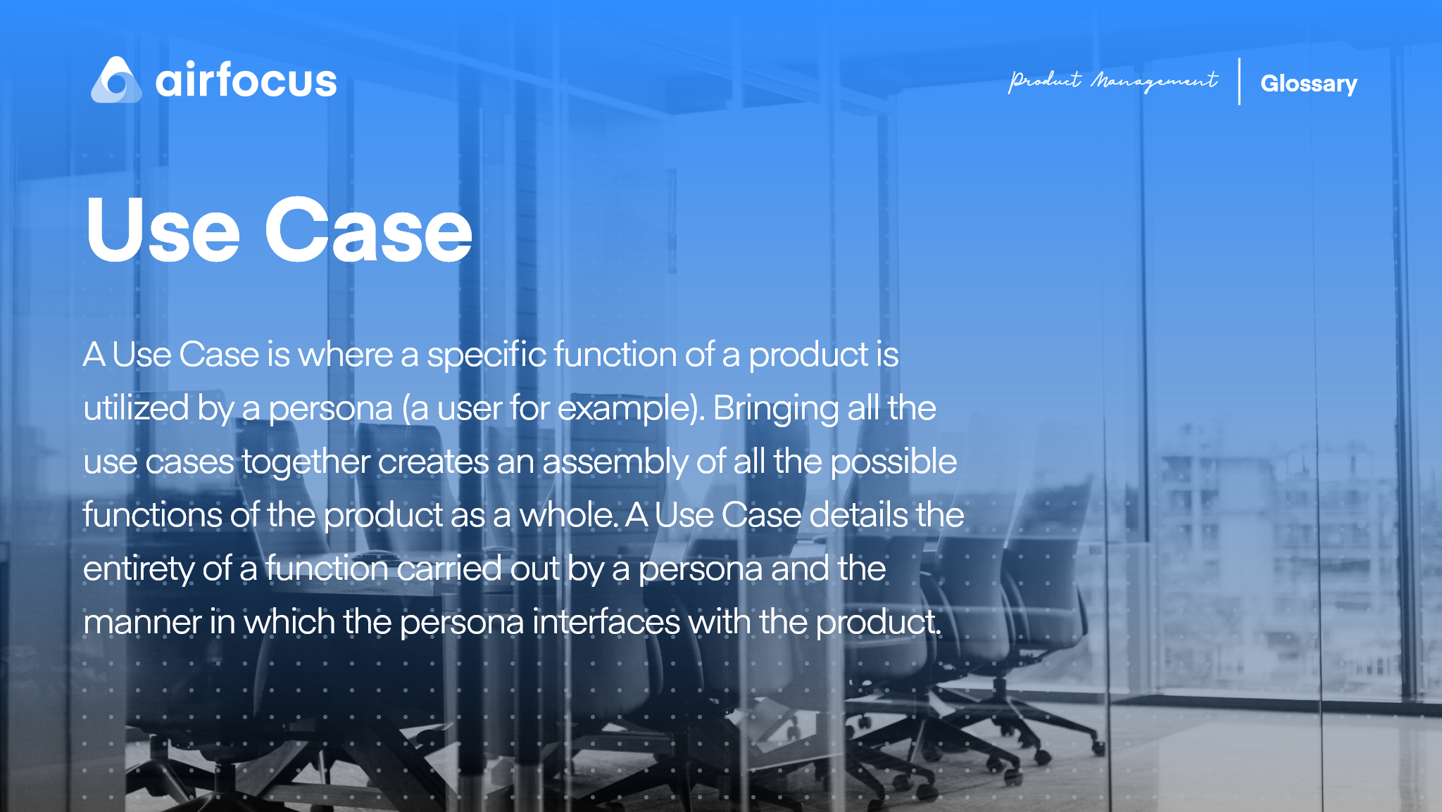 What is a Use Case?