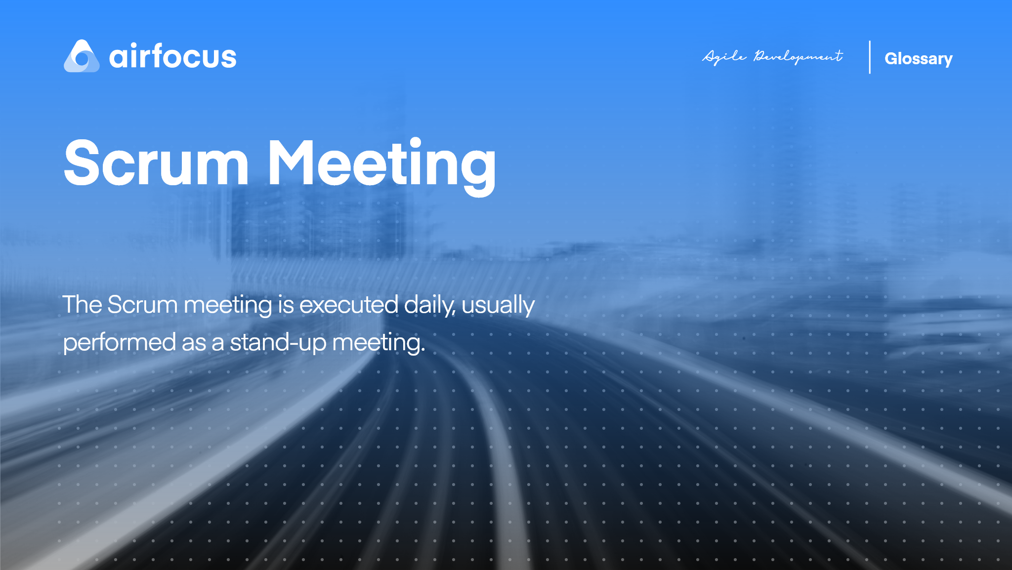 What Is a Scrum Meeting