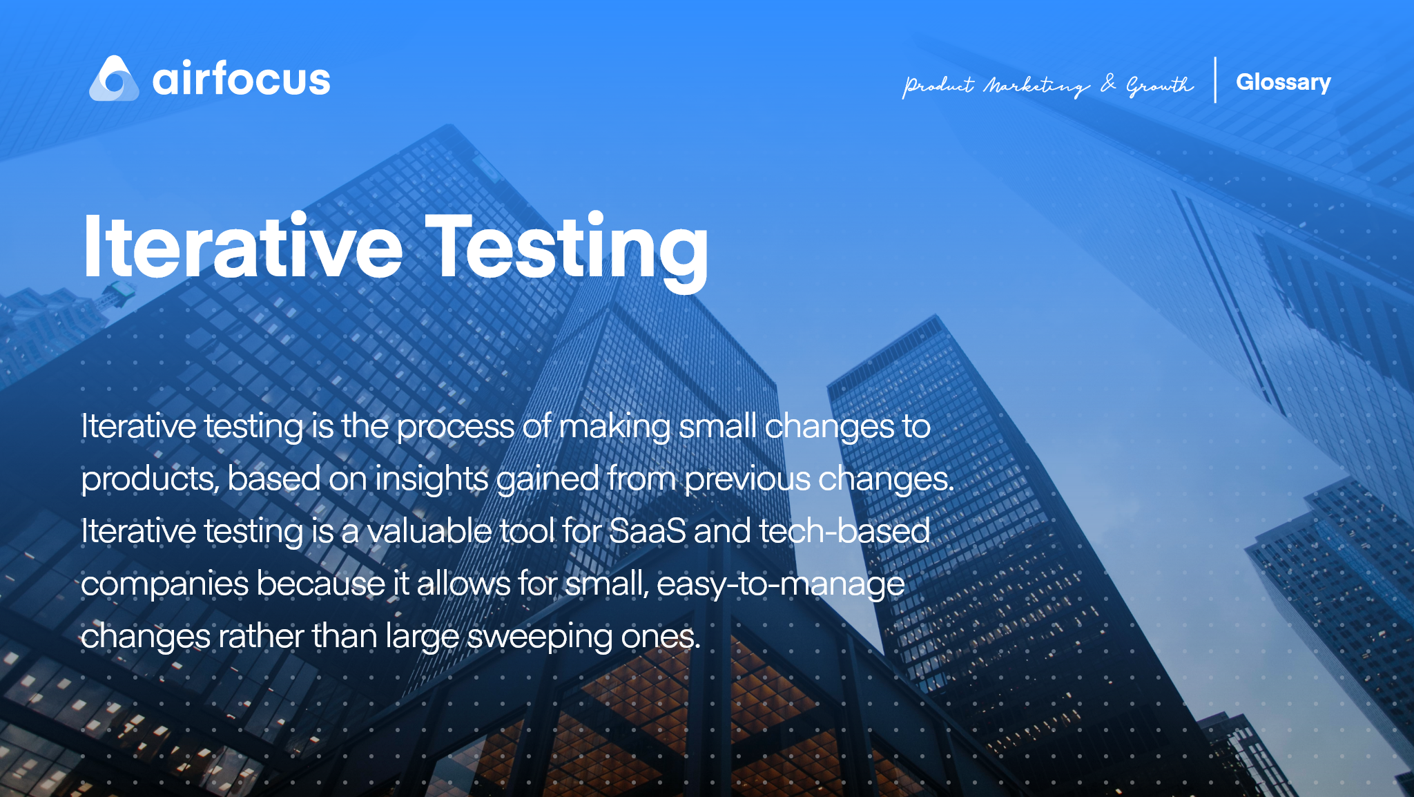 What is Iterative Testing