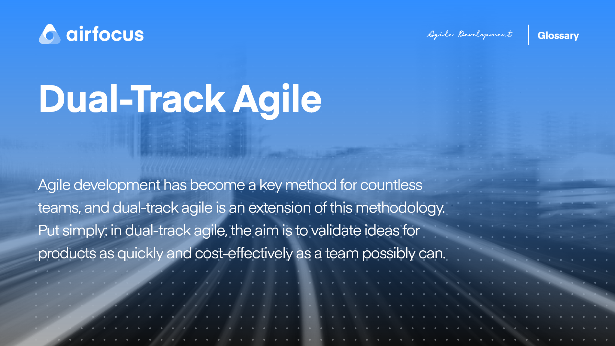 What Is Dual-track Agile