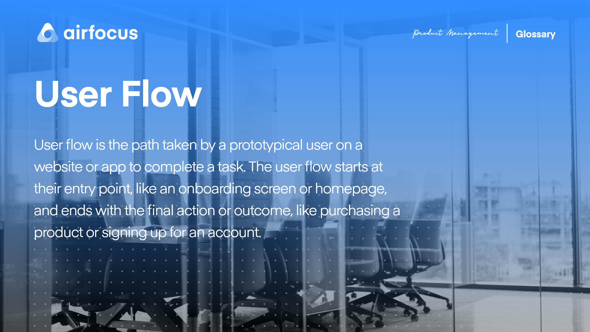 What is User Flow?