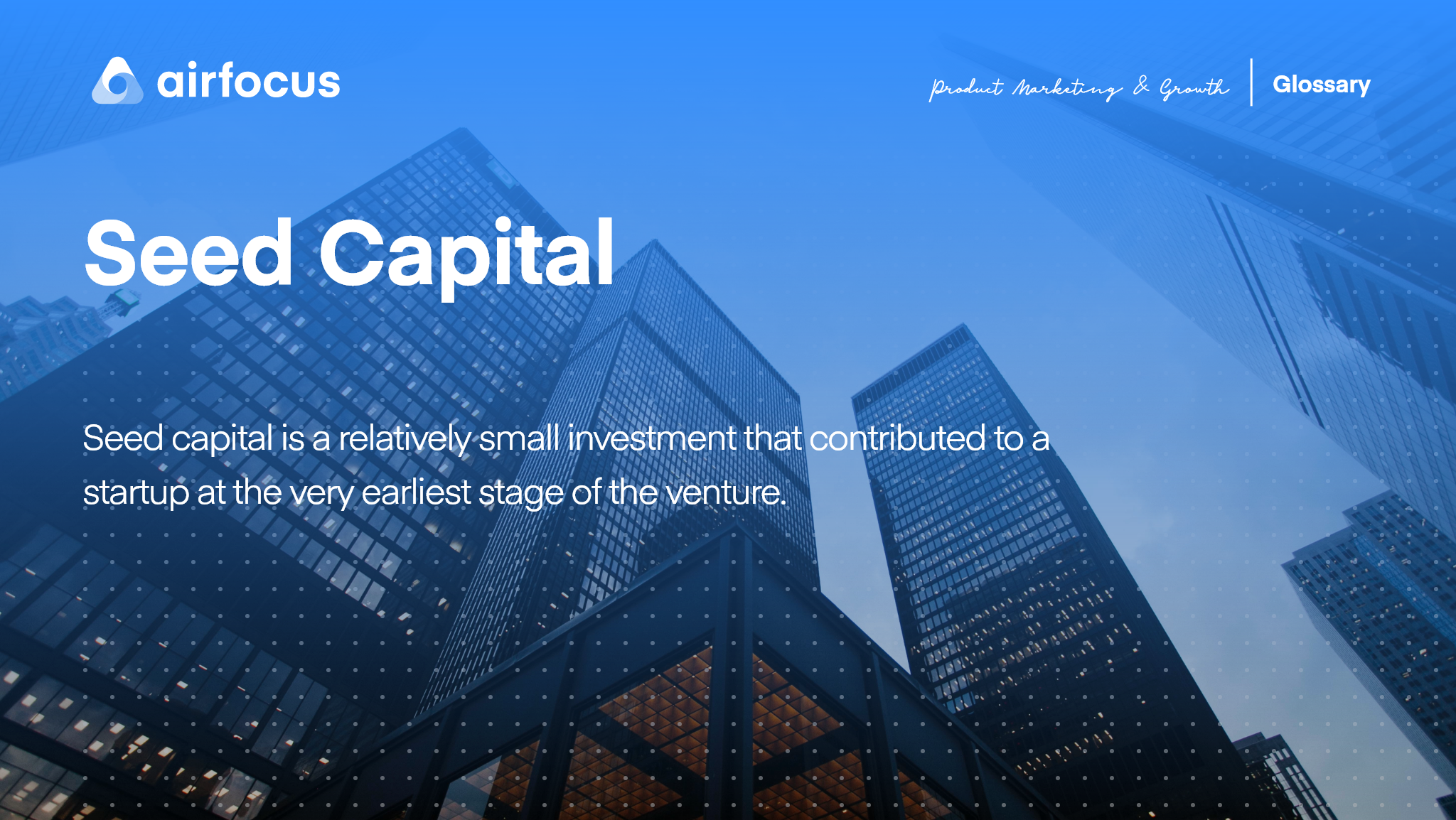 What is Seed Capital